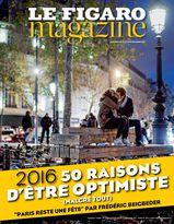 Le Figaro Magazine du 30 décembre 2015