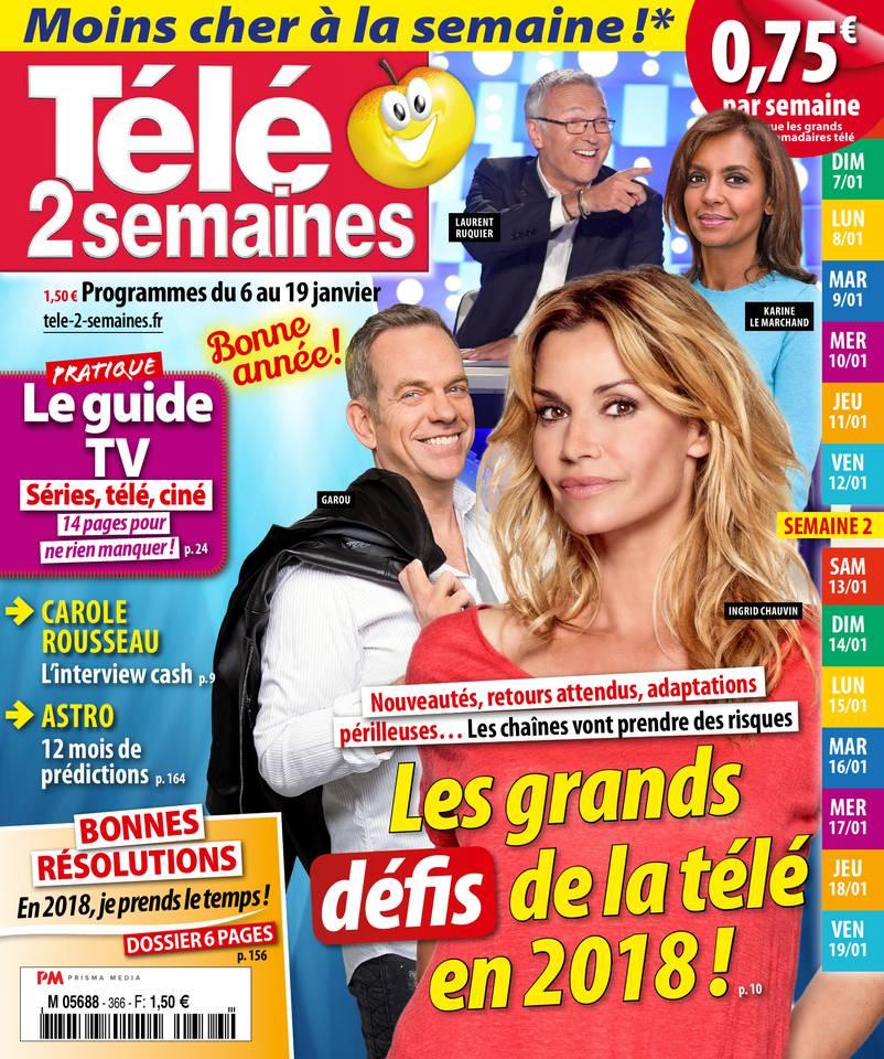 Télé 2 Semaines N°366 du 01 janvier 2018 à télécharger sur iPad