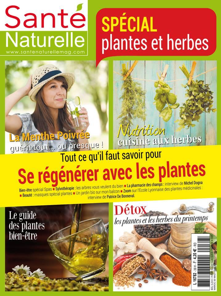 Santé Naturelle Hors Série N°39 du 28 mars 2016 à télécharger sur iPad